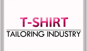 T-Shirt Tailoring Industry
